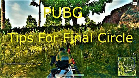r pubg tips tips for final circle in pubg doovi