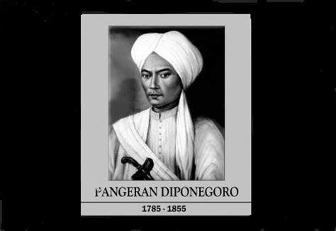 biografi p diponegoro biografi dan kepahlawanan pangeran diponegoro satu jam