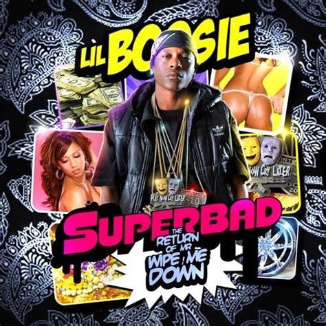 wipe me down mp3 mixtape lil boosie superbad the return of mr wipe me