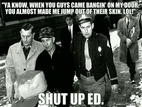 ed gein memes 257 best images about evil on
