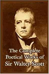 complete poetical works  sir walter scott walter