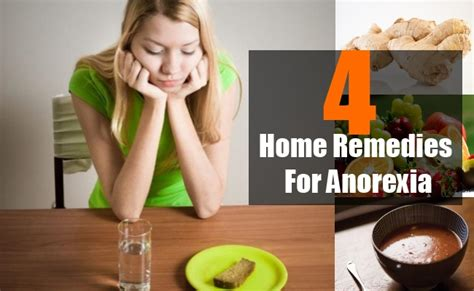Home Remedies For Distaste Of Food by 4 Home Remedies For Anorexia Treatments And Cure