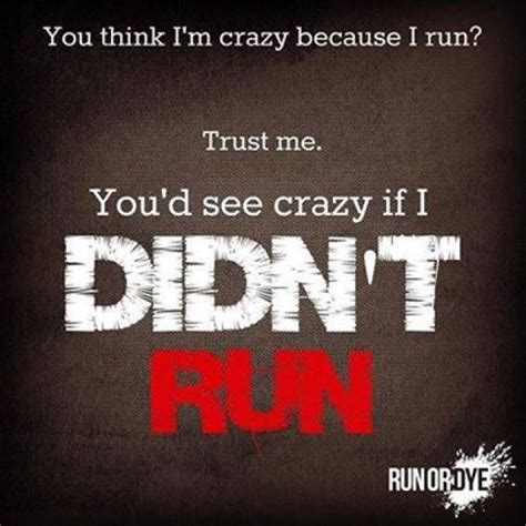 Tshirt Run Nike Shut And Run get a laugh with these running quotes as seen on t
