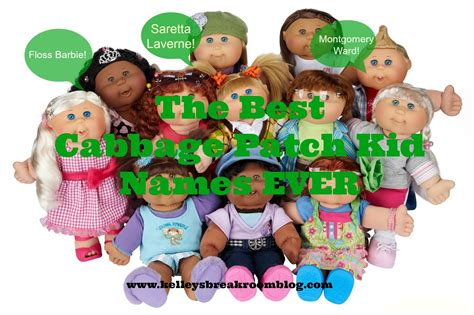 Cabbage Patch Dolls Names | the best cabbage patch kid names ever kelley s break room