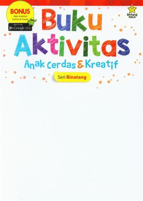Buku Anak Seri Mengenal Hewan bukukita buku aktivitas anak cerdas kreatif seri binatang