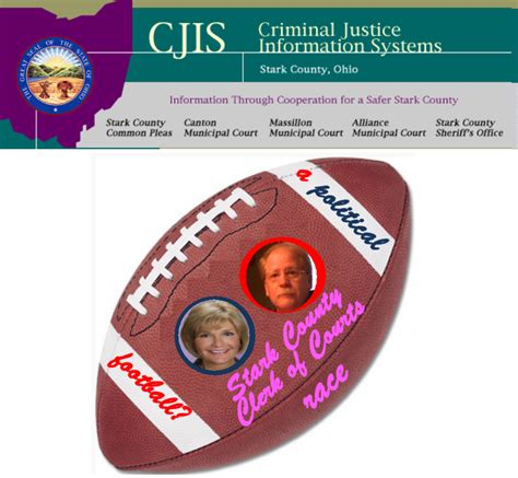 Stark County Clerk Of Courts Records Cjis Criminal Justice Information System Quot A Political Football Quot In The Stark County