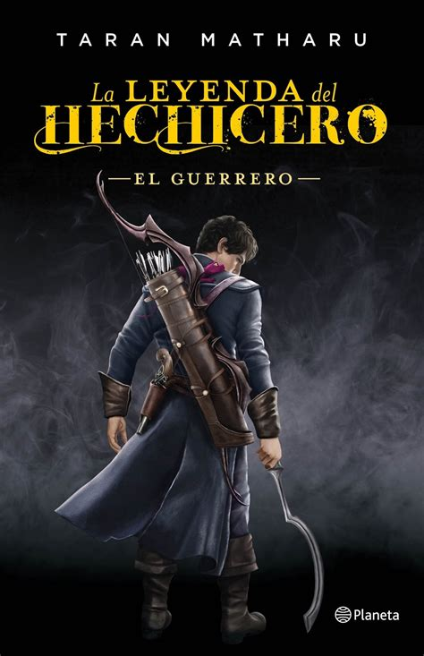 libro la leyenda del hechicero la petita llibreria la leyenda del hechicero el guerrero