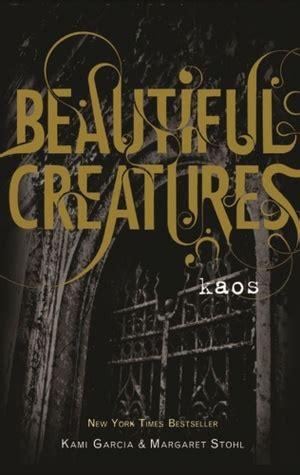 Kaos Beautiful kaos beautiful creatures 3 by kami garcia reviews discussion bookclubs lists