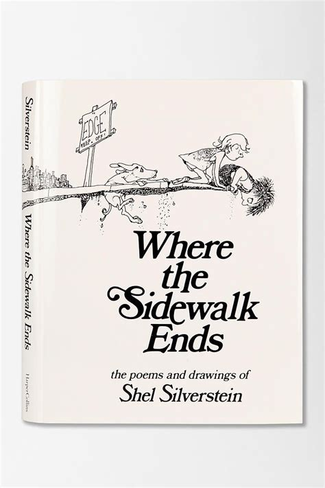 where the sidewalk ends poems and drawings shel where the sidewalk ends poems and drawings by shel