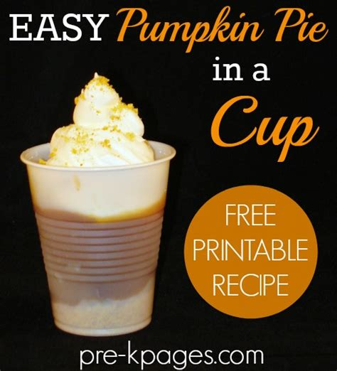 Printable Pumpkin Recipes | pumpkin pie in a cup recipe thanksgiving preschool