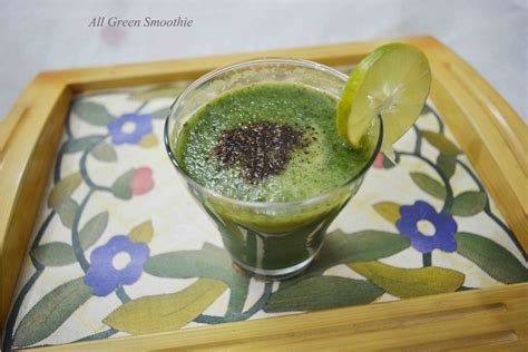 Mint Detox Smoothie by All Green Cucumber Mint Smoothie Detox Smoothie Annapurnaz
