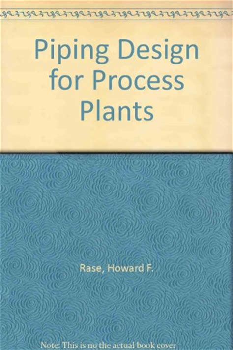 process plant layout and piping design book free download piping design for process plants download