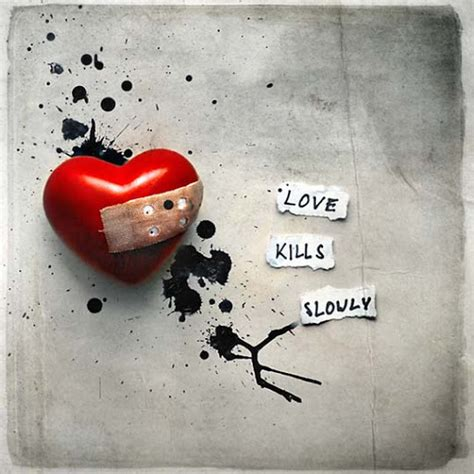 Images Of Love Kills | quotes about love kills quotesgram