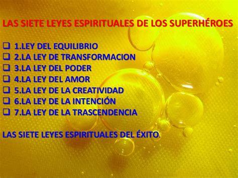 libro las siete leyes espirituales las siete leyes espirituales de los superh 201 roes