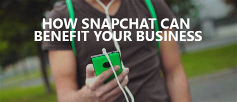 snapchat for business how your marketing can benefit from how snapchat can benefit your business cambridge web