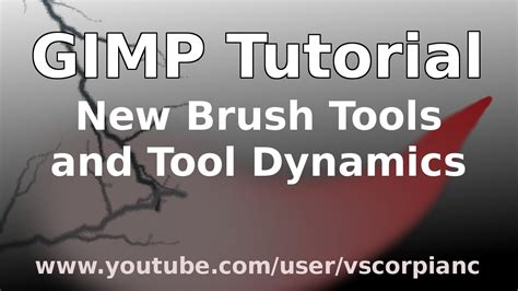 gimp tutorials youtube basics gimp tutorial beginners how to use new brush tools