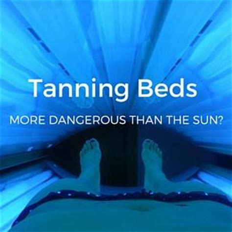 are tanning beds dangerous tanning beds vs sun are tanning beds bad for you