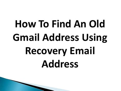 Search By Gmail Address How To Find An Gmail Address Using Recovery Email Address