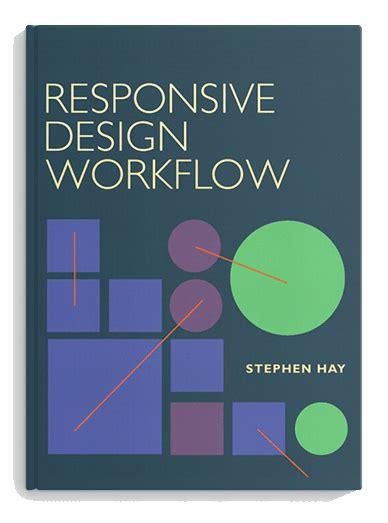 responsive workflow responsive design workflow responsive web design