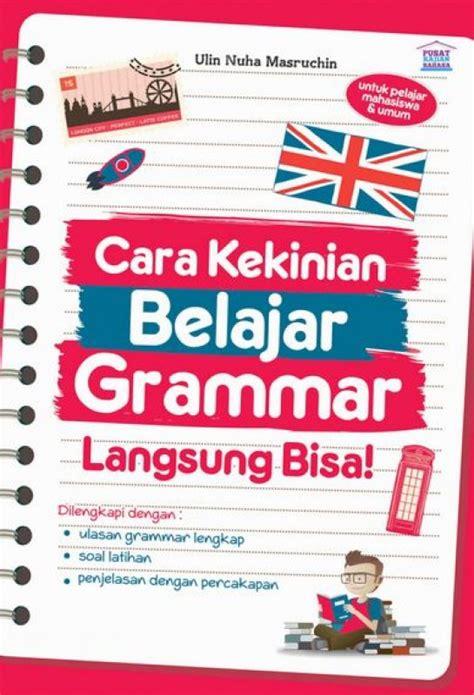 bukukita cara kekinian belajar grammar langsung bisa