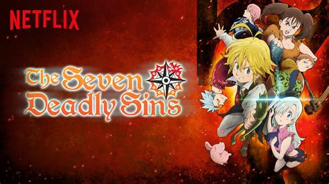 Seven Deadly Sins 10 netflix to announce its second exclusive anime series