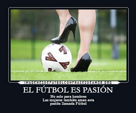 imagenes motivadoras sobre el futbol las mejores im 225 genes futboleras de amor para facebook