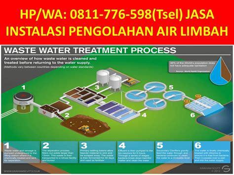 Jasa Water Treatment hp wa 0811 776 598 tsel jasa waste water treatment