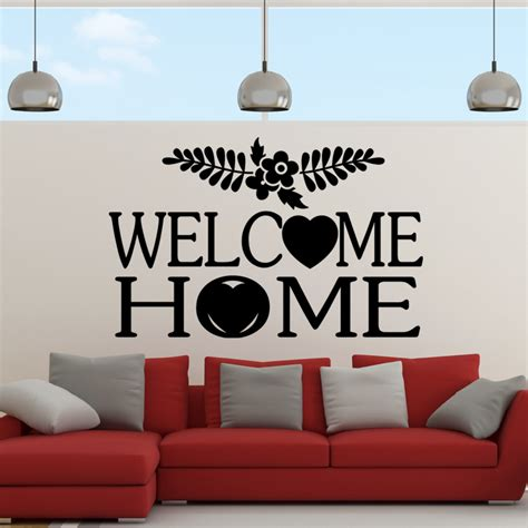 sticker welcome home design stickers citations anglais