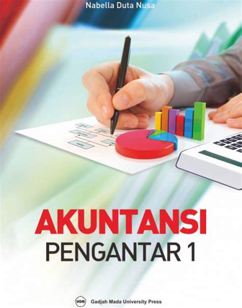 Buku Latihan Pengantar Akuntansi 1 akuntansi pengantar 1 ugm press badan penerbit dan