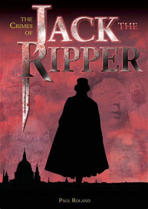 the ripper books casebook the ripper the crimes of the ripper