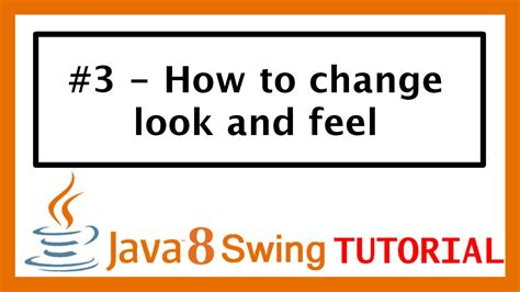 java swing tutorial java swing tutorial 3 how to change look and feel