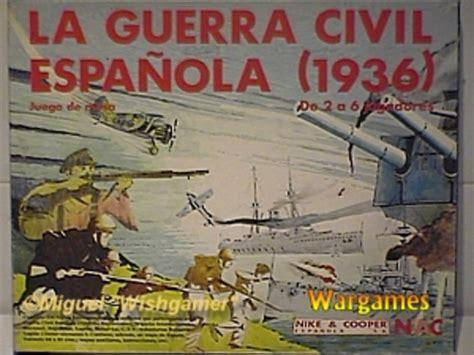 la guerra civil contada 8420482838 hechos hist 211 ricos durante la guerra civil espa 209 ola timeline timetoast timelines