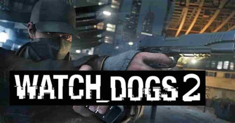 watch dogs full version free pc game download with crack watch dogs 2 pc game free download pc games software