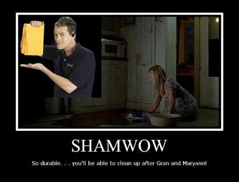 Shamwow Meme - shamwow sookie knows i wanna do bad things with you