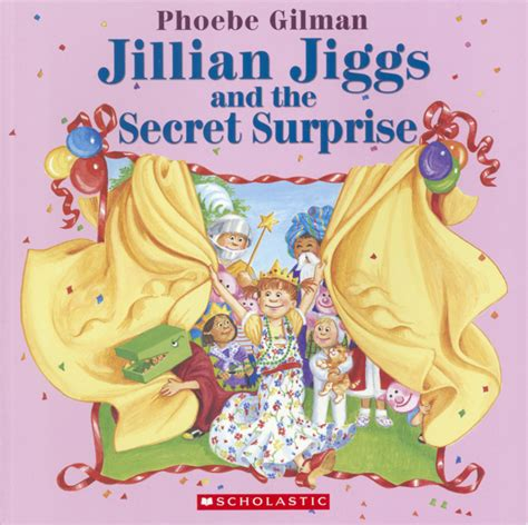 secret surprises scholastic canada jillian jiggs and the secret