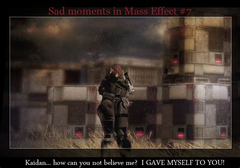 sad moments in mass effect 7 by maqeurious on deviantart