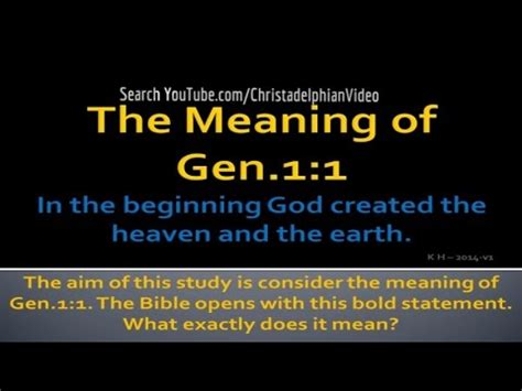 genesis meaning bible the meaning of genesis 1 vs1 the foundation of the