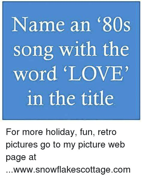 2000 s songs with love in the title name an 80s song with the word love in the title for