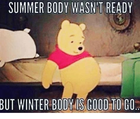 how to get a good summer body buzzfeed 25 best memes about winter winter memes