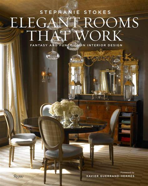stephanie stokess book elegant rooms  work