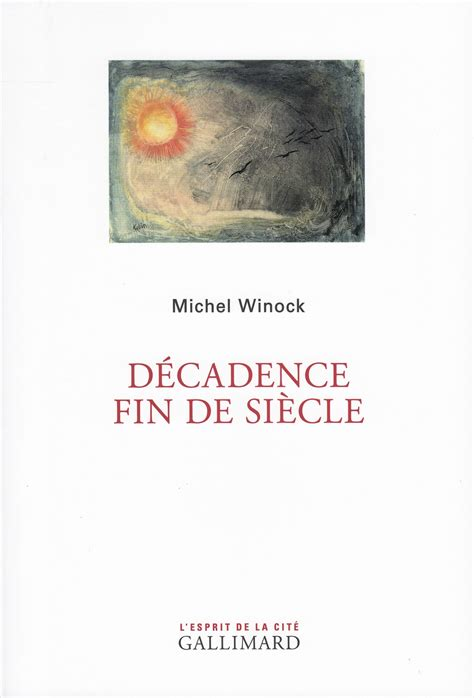 the of decadence european of the fin de siã cle japanese edition books la maladie du siecle disjecta membra
