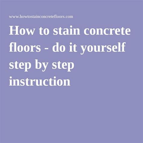 how to stain concrete floors do it yourself step by step 1000 images about man cave on pinterest home theaters
