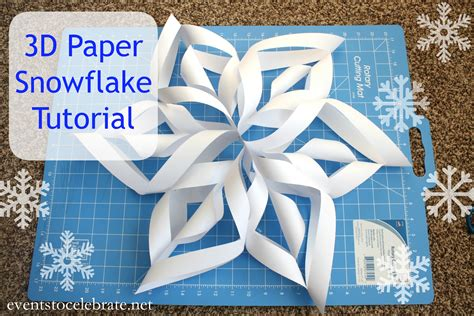 3d Paper Snowflakes - how to make a 3d paper snowflake events to celebrate