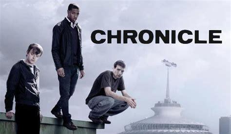film chronicle adalah chronicle 2012 nanasitompul