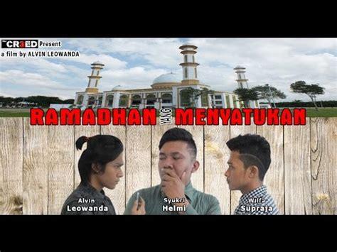 film pendek yang bermakna ramadhan yang menyatukan film pendek youtube
