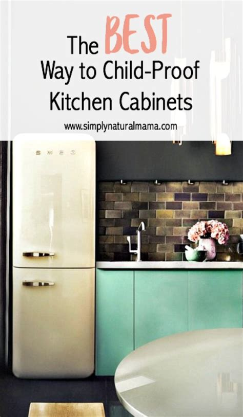Baby Proof Kitchen Cabinets by 17 Best Images About Parenting Board On