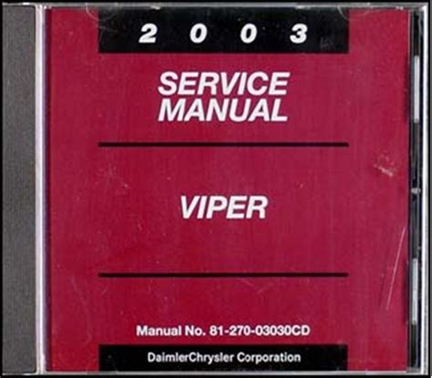 how to download repair manuals 2003 dodge viper auto manual 2003 dodge viper repair shop manual cd rom original