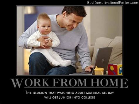 work from home demotivational poster