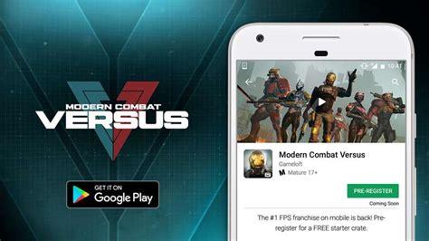 Play Store Modern Combat Versus зарегистрируйтесь в Modern Combat Versus сейчас и получите