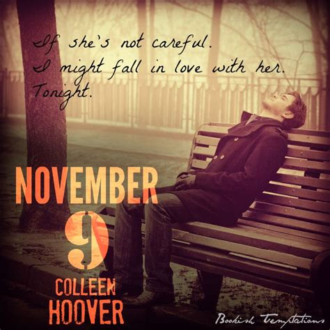 November 9 By Colleen Hoover 17 best images about book quotes on cas green and colleen hoover